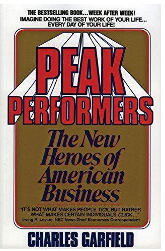 Peak Performers By Arthur Garfield