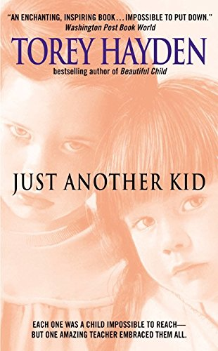 Just Another Kid By Torey L. Hayden