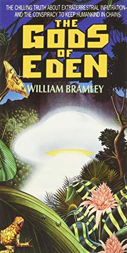 The Gods of Eden By William Bramley