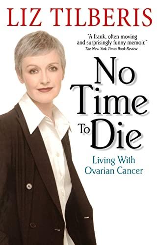 No Time to Die von Liz Tilberis