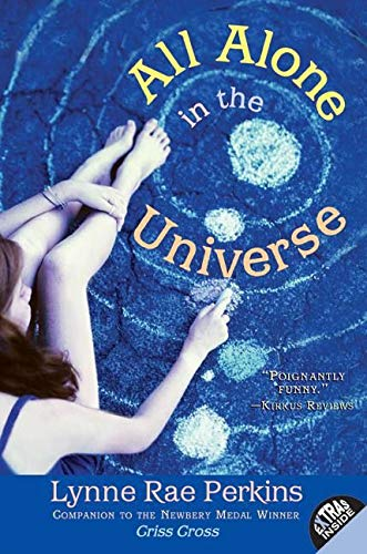 All Alone in the Universe By Lynne Rae Perkins