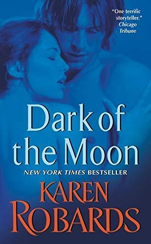 Dark of the Moon By Karen Robards