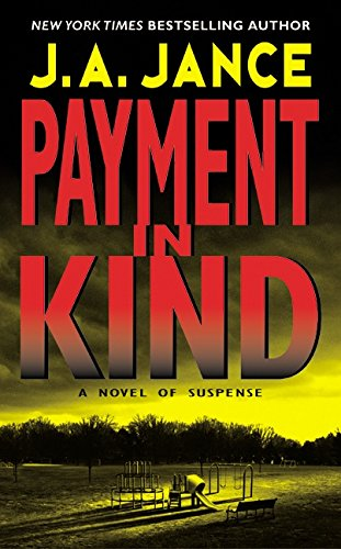 Payment in Kind by J. A. Jance