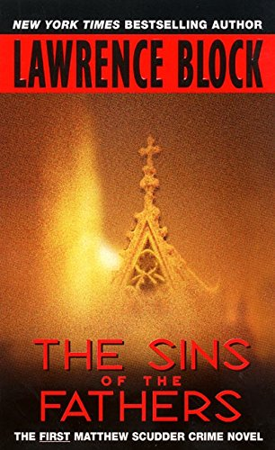 The Sins of the Fathers By Lawrence Block