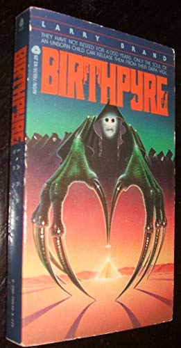 Birthpyre By Larry Brand
