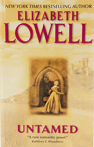 Untamed (Medieval Series) By Elizabeth Lowell