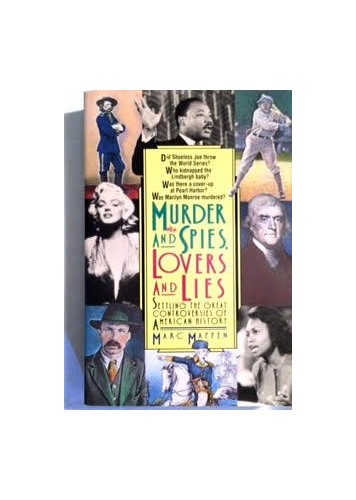 Murder and Spies, Lovers and Lies By Marc Mappen