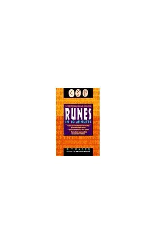 Runes in Ten Minutes By R.T. Kaser