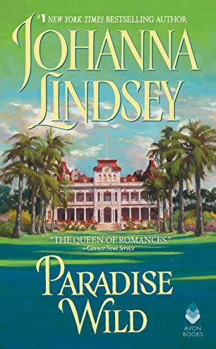 Paradise Wild By Johanna Lindsey