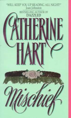Mischief By Catherine Hart