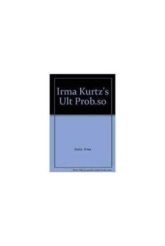 Irma Kurtz's Ult Prob.So By Irma Kurtz