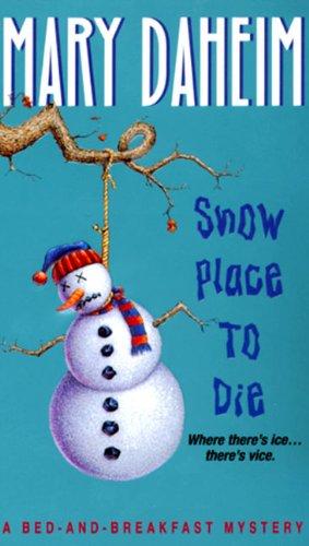 Snow Place to Die By Mary Daheim