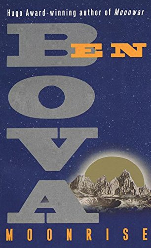 Moonrise By Dr Ben Bova