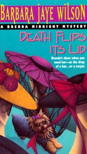 Death Flips Its Lid By Barbara Wilson