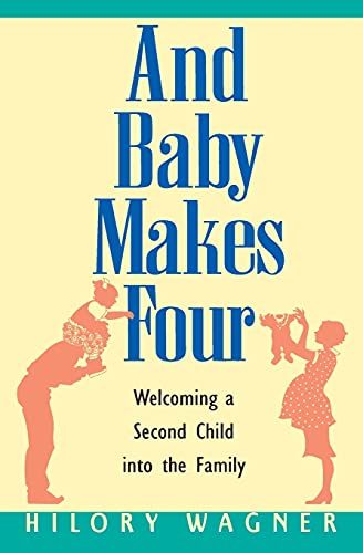 And Baby Makes Four By Hilory Wagner