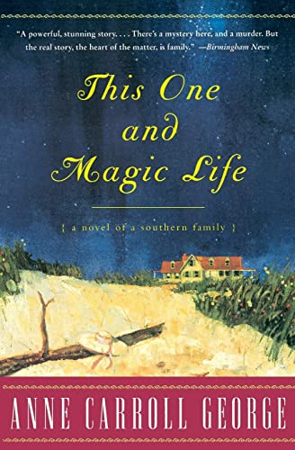 This One and Magic Life By Anne George