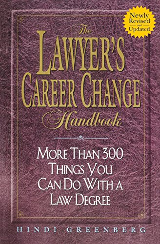 The Lawyer's Career Change Handbook By Hindi Greenberg