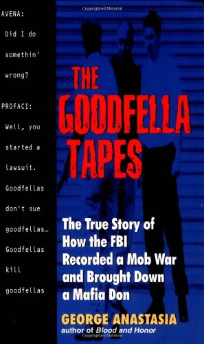 The Goodfella Tapes By George Anastasia