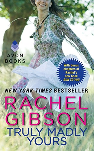 Truly Madly Yours (Avon Light Contemporary Romances) By Rachel Gibson