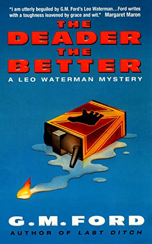 The Deader the Better By G M Ford