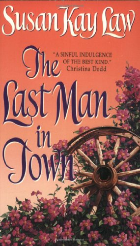 The Last Man in Town By Susan Kay Law