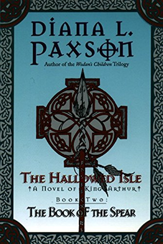 The Book of the Spear By Diana L. Paxson