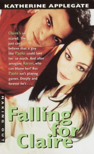 Falling for Claire By Katherine A Applegate