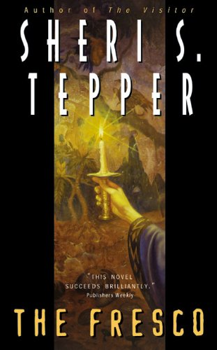 The Fresco By Sheri S Tepper