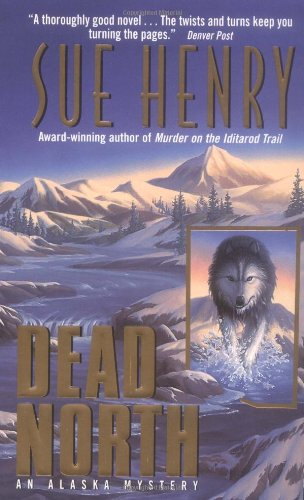 Dead North MM By Sue Henry