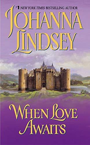 When Love Awaits By Johanna Lindsey