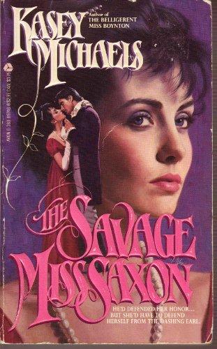 Savage Miss Saxon By Kasey Michaels