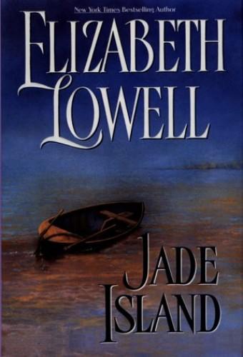 Jade Island By Elizabeth Lowell