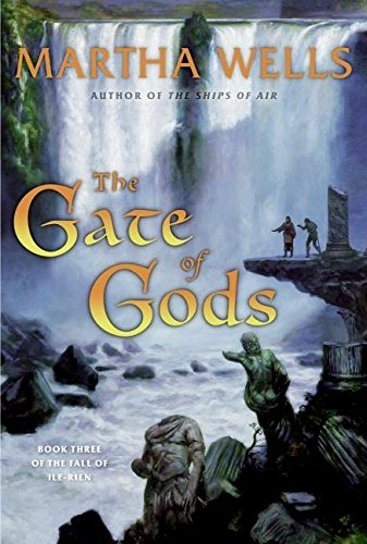 The Gate of Gods By Martha Wells