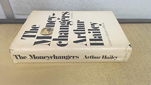 The Moneychangers By Arthur Hailey