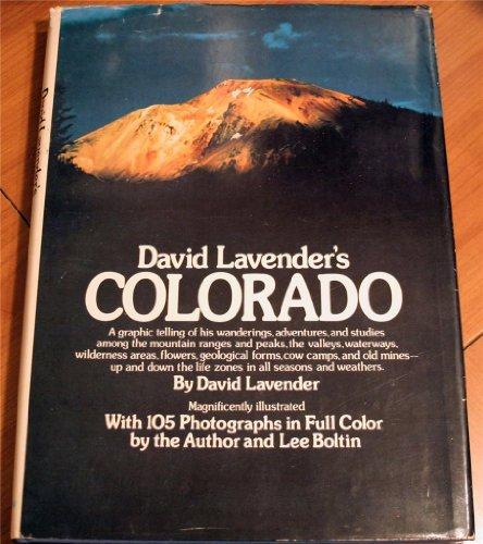 David Lavender's Colorado By David Sievert Lavender