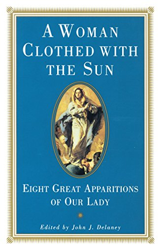 Woman Clothed with the Sun By John J. Delaney