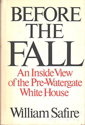 Before the fall By William Safire