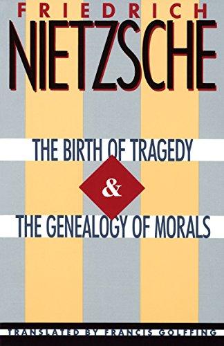 The Birth of Tragedy By Friedrich Nietzsche