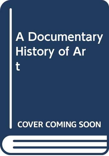 A Documentary History of Art: 001