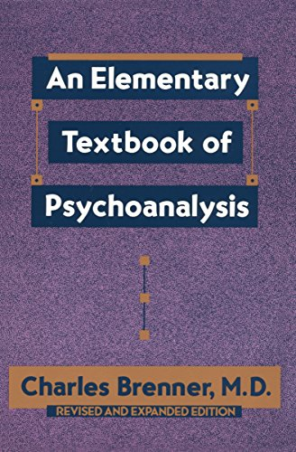 An Elementary Textbook of Psychoanalysis By Brenner