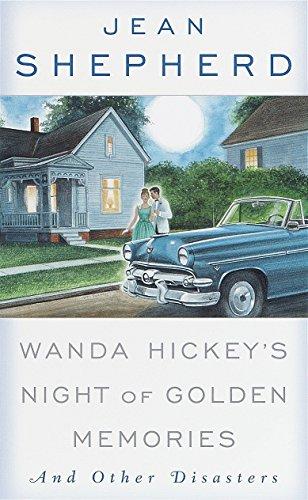 Wanda Hickey's Night Of Golden By Jean Shepherd