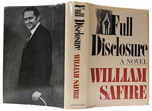Full Disclosure By William Safire