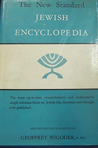 The New Standard Jewish Encyclopedia By GEOFFREY WIGODER   editor