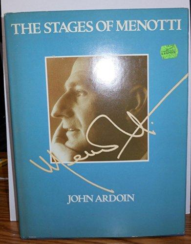 Stages of Menotti By John Ardoin