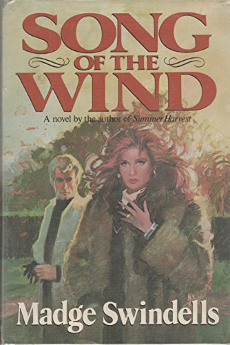 Song of the Wind By Madge Swindells