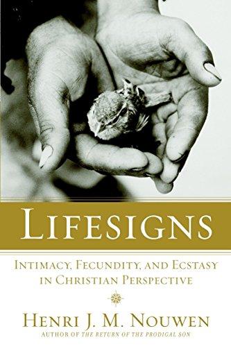 Lifesigns By Henri Nouwen