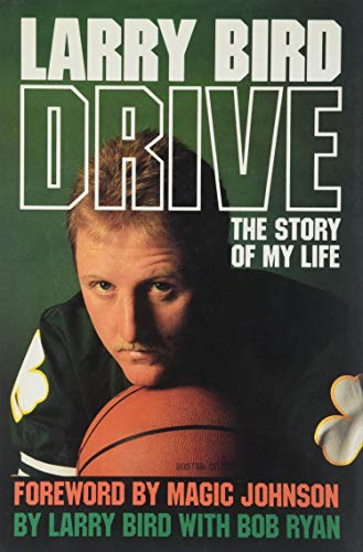 Drive: The Story of My Life By Bob Ryan