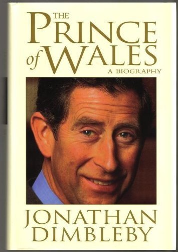 Prince of Wales By Jonathan Dimbleby