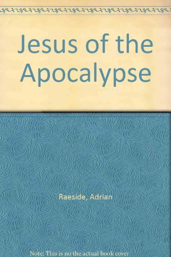 Jesus of the Apocalypse By Adrian Raeside