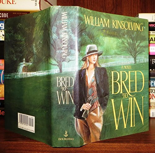 Bred to Win By William Kinsolving